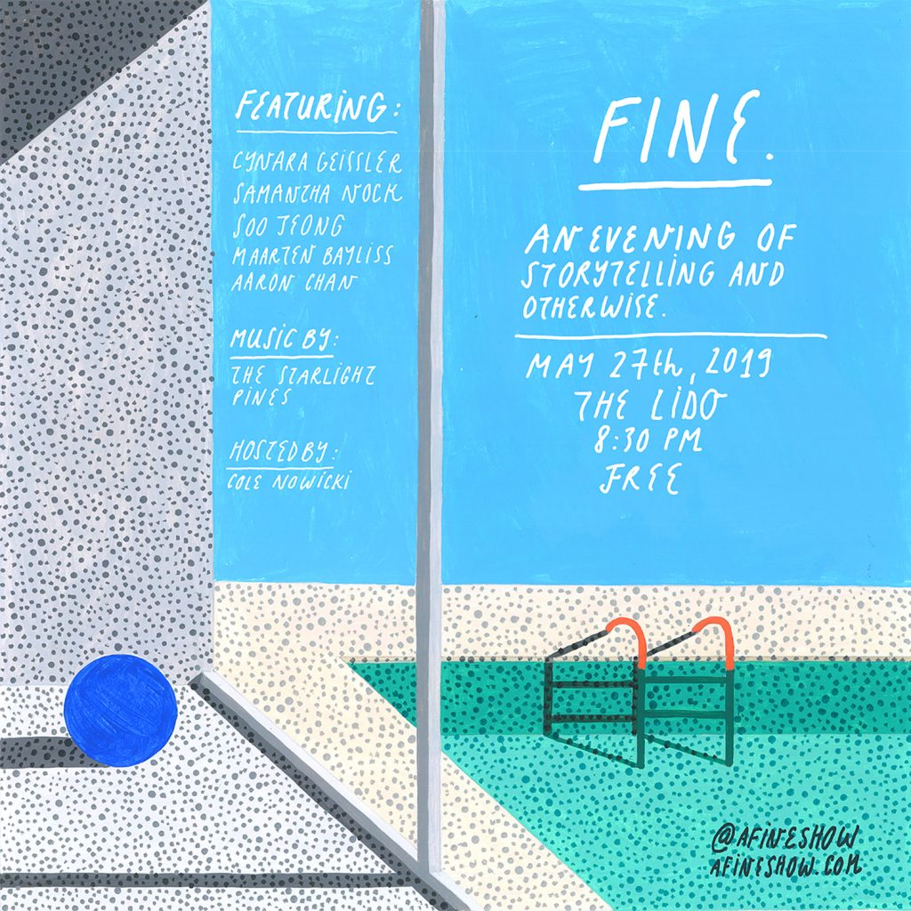 Fine. (an evening of storytelling and otherwise) @ The Lido